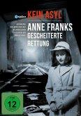 Kein Asyl-Anne Franks Gesche