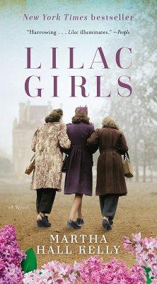 Lilac Girls (eBook, ePUB) - Kelly, Martha Hall