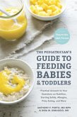 The Pediatrician's Guide to Feeding Babies and Toddlers (eBook, ePUB)