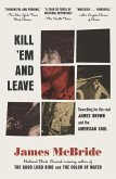 Kill 'Em and Leave (eBook, ePUB)