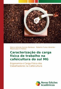 Caracterização da carga física de trabalho na cafeicultura do sul MG