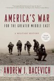 America's War for the Greater Middle East (eBook, ePUB)