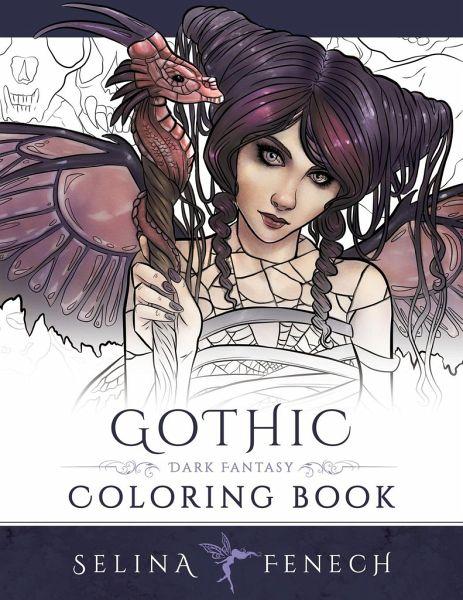 Gothic - Dark Fantasy Coloring Book von S e l i n a F e n e c h ...