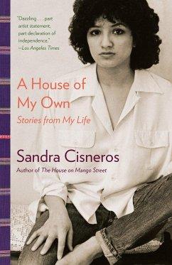 A House of My Own - Cisneros, Sandra
