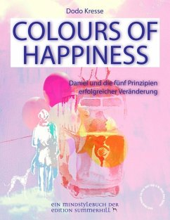COLOURS OF HAPPINESS (eBook, ePUB) - Kresse, Dodo