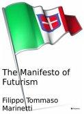 The Manifesto of Futurism (eBook, ePUB)