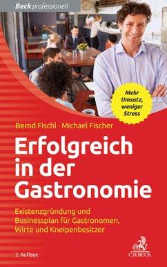 Erfolgreich in der Gastronomie (eBook, ePUB)