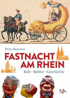 Fastnacht am Rhein - Krawietz, Peter