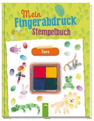 Mein Fingerabdruck Stempelbuch Tiere Von Elisabeth Holzapfel