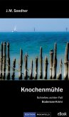 Knochenmühle (eBook, ePUB)