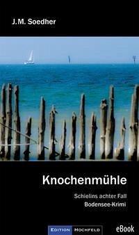 Knochenmühle (eBook, ePUB) - Soedher, Jakob Maria