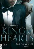King of Hearts - Mit dir vereint / Six of Hearts Bd.3 (eBook, ePUB)