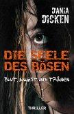 Die Seele des Bösen - Blut, Angst und Tränen / Sadie Scott Bd.5 (eBook, ePUB)
