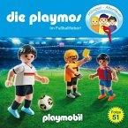 Im Fußballfieber / Die Playmos Bd.51 (1 Audio-CD)
