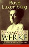 Gesammelte Werke: Aufsätze + Reden + Briefe (eBook, ePUB)