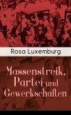 Massenstreik, Partei und Gewerkschaften (eBook, ePUB)