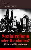 Sozialreform oder Revolution? - Miliz und Militarismus (eBook, ePUB)