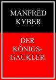 Der Königsgaukler (eBook, ePUB)