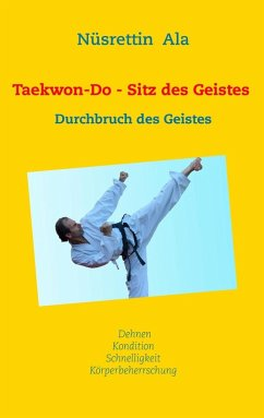 Taekwon-Do - Sitz des Geistes (eBook, ePUB)