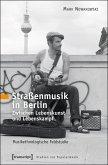 Straßenmusik in Berlin (eBook, PDF)