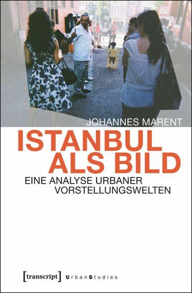 istanbul als bild ebook pdf von johannes marent. Black Bedroom Furniture Sets. Home Design Ideas