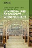 Wikipedia und Geschichtswissenschaft (eBook, ePUB)