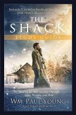 The Shack: Healing for Your Journey Through Loss, Trauma, and Pain