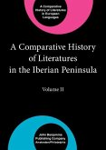 A Comparative History of Literatures in the Iberian Peninsula: Volume II