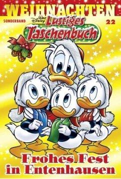 Frohes Fest in Entenhausen / Lustiges Taschenbuch Weihnachten Bd.22 - Disney