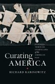 Curating America: Journeys Through Storyscapes of the American Past
