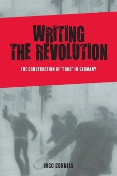 Writing the Revolution - Cornils, Ingo