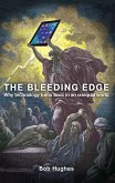 The Bleeding Edge: Why Technology Turns Toxic in an Unequal World