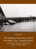 Die Infanterie-Divisionen »Ulrich von Hutten« und »Theodor Körner«