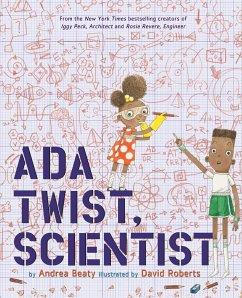 Ada Twist, Scientist - Beaty, Andrea