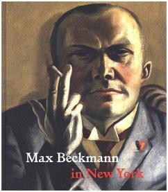 Max Beckmann in New York - Rewald, Sabine
