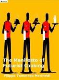 The Manifesto of Futurist Cooking (eBook, ePUB)