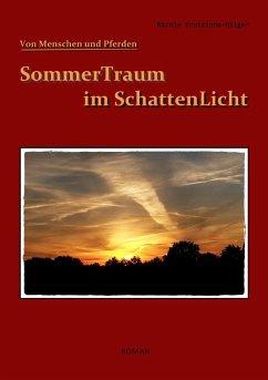 SommerTraum im SchattenLicht - Krutzinna-Hilger, Nicole