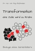 Transformation - eine Zelle wird zu Krebs