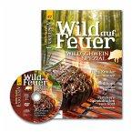 WILD UND HUND Exklusiv Nr. 47: Wild auf Feuer inkl. DVD