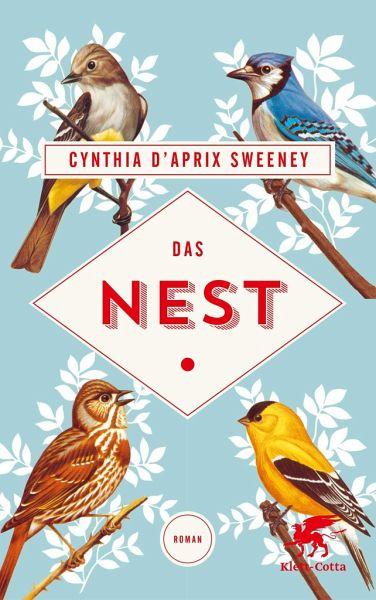 Das Nest - Sweeney, Cynthia D'Apriz