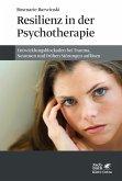 Resilienz in der Psychotherapie
