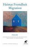 Heimat - Fremdheit - Migration