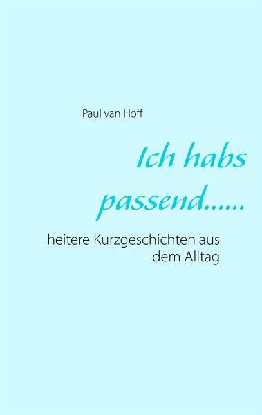 Ich habs passend...... - Hoff, Paul van