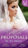 Be My Bride: The Right Mr Wrong / A Most Suitable Wife / Betrothed for the Baby (eBook, ePUB)