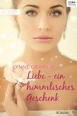 Liebe - ein himmlisches Geschenk (eBook, ePUB)