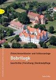 Zisterzienserkloster und Schlossanlage Dobrilugk (eBook, PDF)