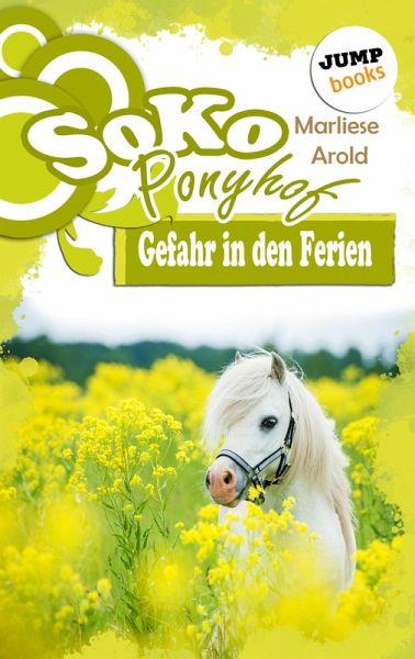 Gefahr in den Ferien / Soko Ponyhof Bd.1 (eBook, ePUB)