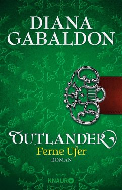 Outlander - Ferne Ufer / Highland Saga Bd.3 (eBook, ePUB) - Gabaldon, Diana