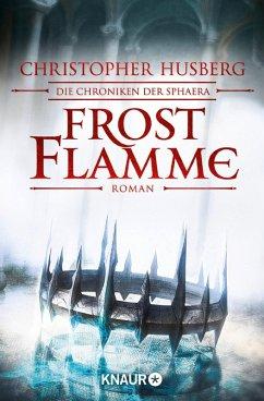 Frostflamme / Die Chroniken der Sphaera Bd.1