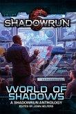 Shadowrun: World of Shadows (Shadowrun Anthology, #2) (eBook, ePUB)